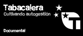 Documental - Tabacalera