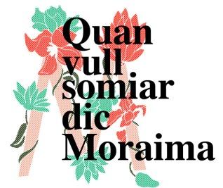 """""""Cuando quiero soñar digo Moraima"""""""