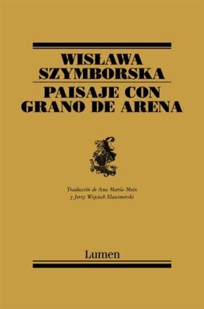 Paisaje con grano de arena. Wislawa Szymborska